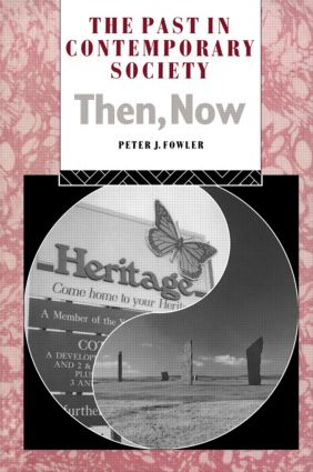 The Past in Contemporary Society: Then, Now book cover