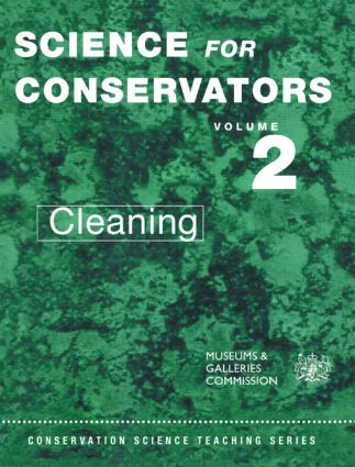 The Science For Conservators Series: Volume 2: Cleaning book cover