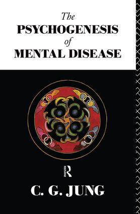 The Psychogenesis of Mental Disease book cover