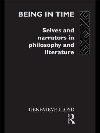 Being in Time: Selves and Narrators in Philosophy and Literature book cover