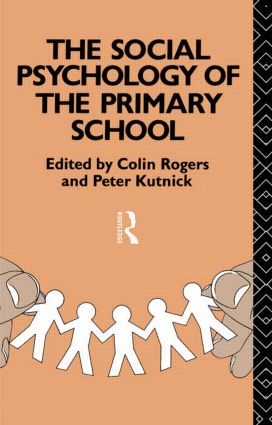 The Social Psychology of the Primary School (Paperback) book cover
