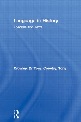 Language in History: Theories and Texts, 1st Edition (Paperback) book cover