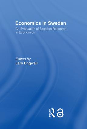 Economics in Sweden: An Evaluation of Swedish Research in Economics, 1st Edition (Hardback) book cover