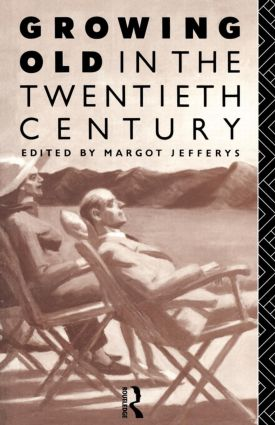 Growing Old in the Twentieth Century (Paperback) book cover