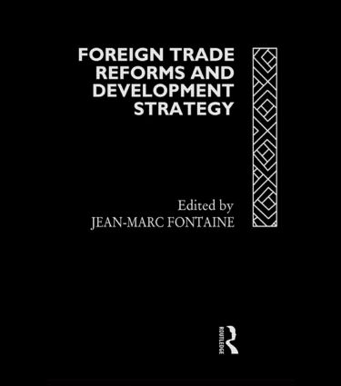 Foreign Trade Reforms and Development Strategy: 1st Edition (Hardback) book cover