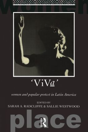 Viva: Women and Popular Protest in Latin America. book cover