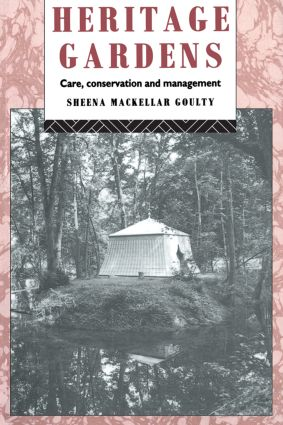 Heritage Gardens: Care, Conservation, Management book cover