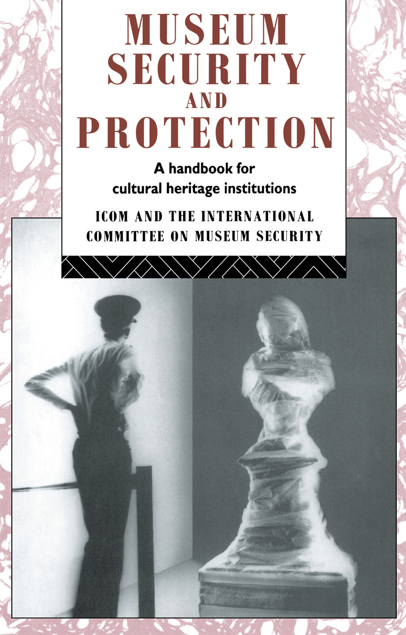 Museum Security and Protection: A Handbook for Cultural Heritage Institutions book cover