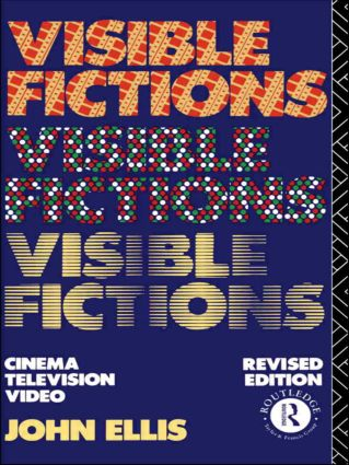 Visible Fictions: Cinema: Television: Video, 2nd Edition (Paperback) book cover