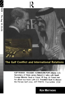 The Gulf Conflict and International Relations: 1st Edition (Paperback) book cover