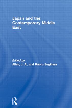 Japan and the Contemporary Middle East (Hardback) book cover