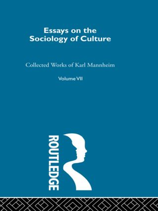 Essays on the Sociology of Culture (Hardback) book cover