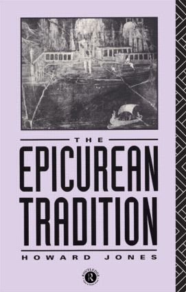 Epicurean Tradition: 1st Edition (Paperback) book cover