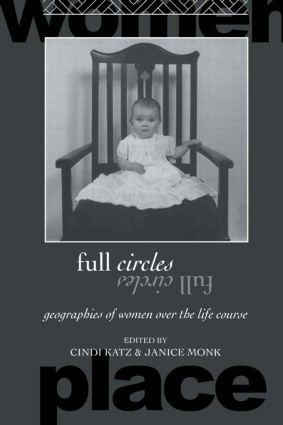 Full Circles: Geographies of Women over the Life Course book cover