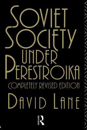 Soviet Society Under Perestroika