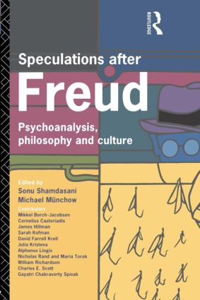 Speculations After Freud: Psychoanalysis, Philosophy and Culture, 1st Edition (Paperback) book cover