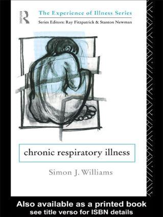 Chronic Respiratory Illness: 1st Edition (Paperback) book cover