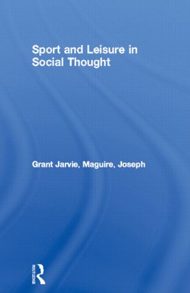 Sport and Leisure in Social Thought