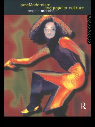Postmodernism and Popular Culture: 1st Edition (Paperback) book cover