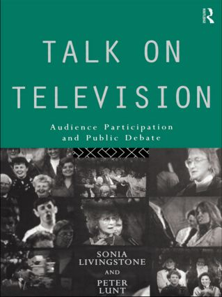 Talk on Television: Audience Participation and Public Debate book cover