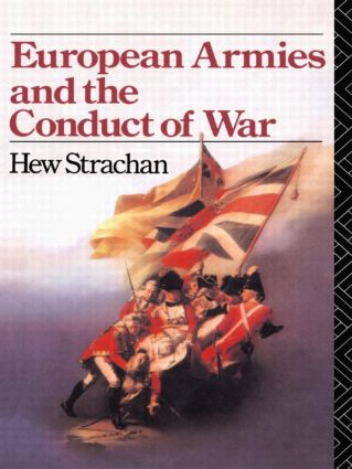 European Armies and the Conduct of War (Paperback) book cover