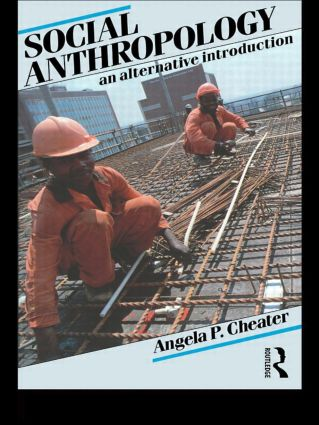 Social Anthropology: An Alternative Introduction, 2nd Edition (Paperback) book cover