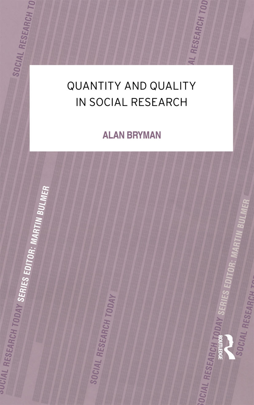 Quantity and Quality in Social Research (Paperback) book cover