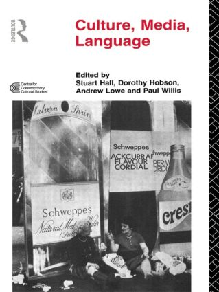 Culture, Media, Language: Working Papers in Cultural Studies, 1972-79, 1st Edition (Paperback) book cover