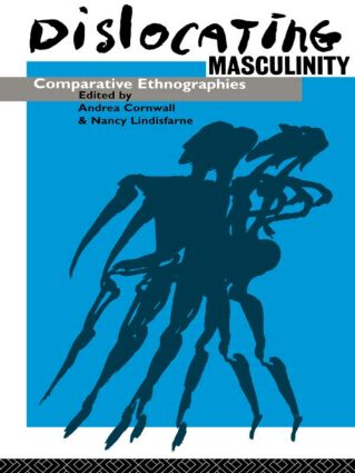 Dislocating Masculinity