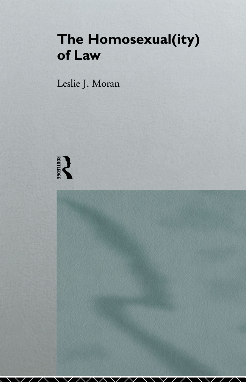 The Homosexual(ity) of law: 1st Edition (Paperback) book cover