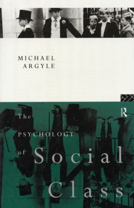 The Psychology of Social Class: 1st Edition (Paperback) book cover