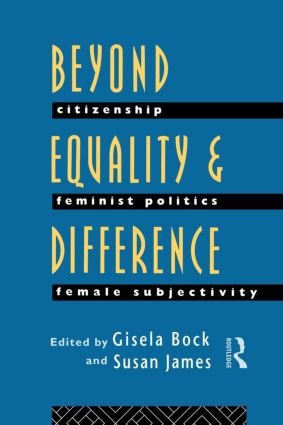 Beyond Equality and Difference: Citizenship, Feminist Politics and Female Subjectivity, 1st Edition (Paperback) book cover