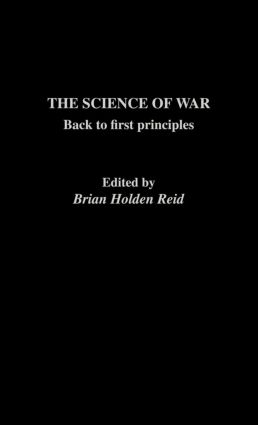 The Science of War: Back to First Principles (Hardback) book cover