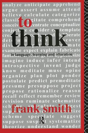 To Think: In Language, Learning and Education (Paperback) book cover