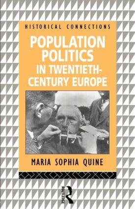 Population Politics in Twentieth Century Europe: Fascist Dictatorships and Liberal Democracies, 1st Edition (Paperback) book cover