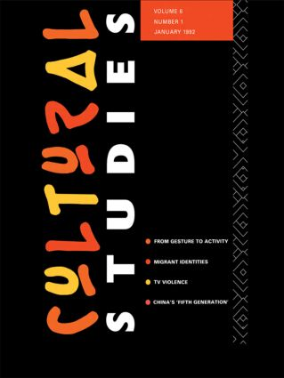 Cultural Studies: Volume 6, Issue 1, 1st Edition (Paperback) book cover