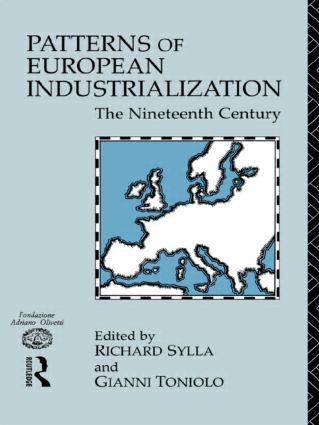 Patterns of European Industrialisation: The Nineteenth Century (Paperback) book cover