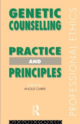Genetic Counselling: Practice and Principles book cover