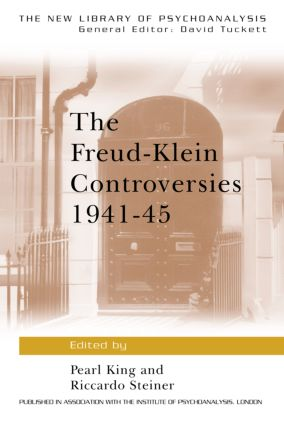 The Freud-Klein Controversies 1941-45 (Paperback) book cover