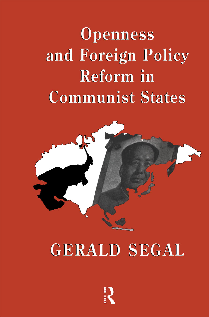 Openness and Foreign Policy Reform in Communist States (Hardback) book cover