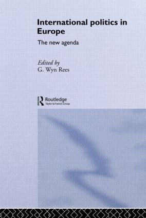 International Politics in Europe: The New Agenda, 1st Edition (Paperback) book cover