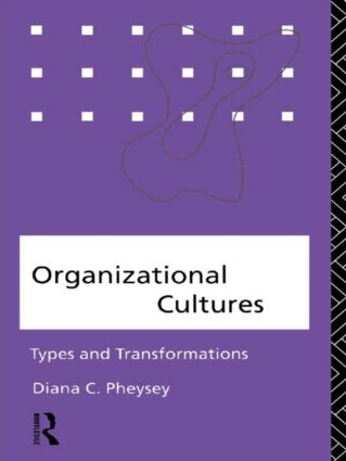 Organizational Cultures: Types and Transformations, 1st Edition (Paperback) book cover