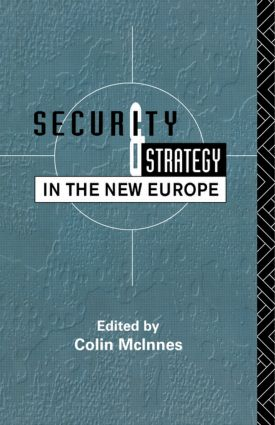 Security and Strategy in the New Europe: 1st Edition (Paperback) book cover
