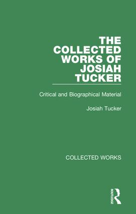 Collected Works of Josiah Tucker: 1st Edition (Hardback) book cover