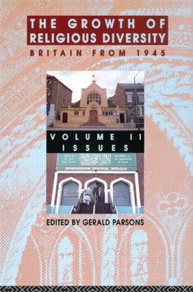 The Growth of Religious Diversity - Vol 2: Britain From 1945 Volume 2: Controversies (Paperback) book cover