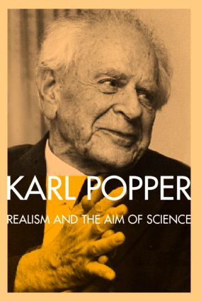 Realism and the Aim of Science: From the Postscript to The Logic of Scientific Discovery (Paperback) book cover