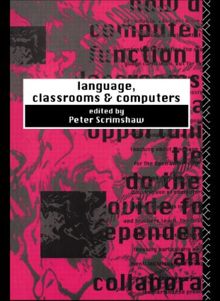 Language, Classrooms and Computers: 1st Edition (Paperback) book cover
