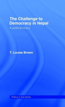 The Challenge to Democracy in Nepal (Hardback) book cover
