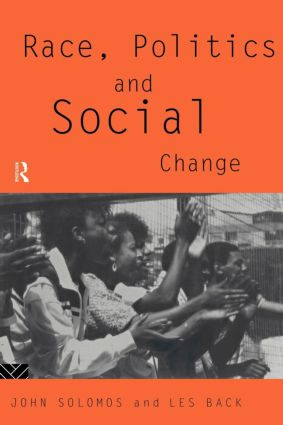 Race, Politics and Social Change (Paperback) book cover