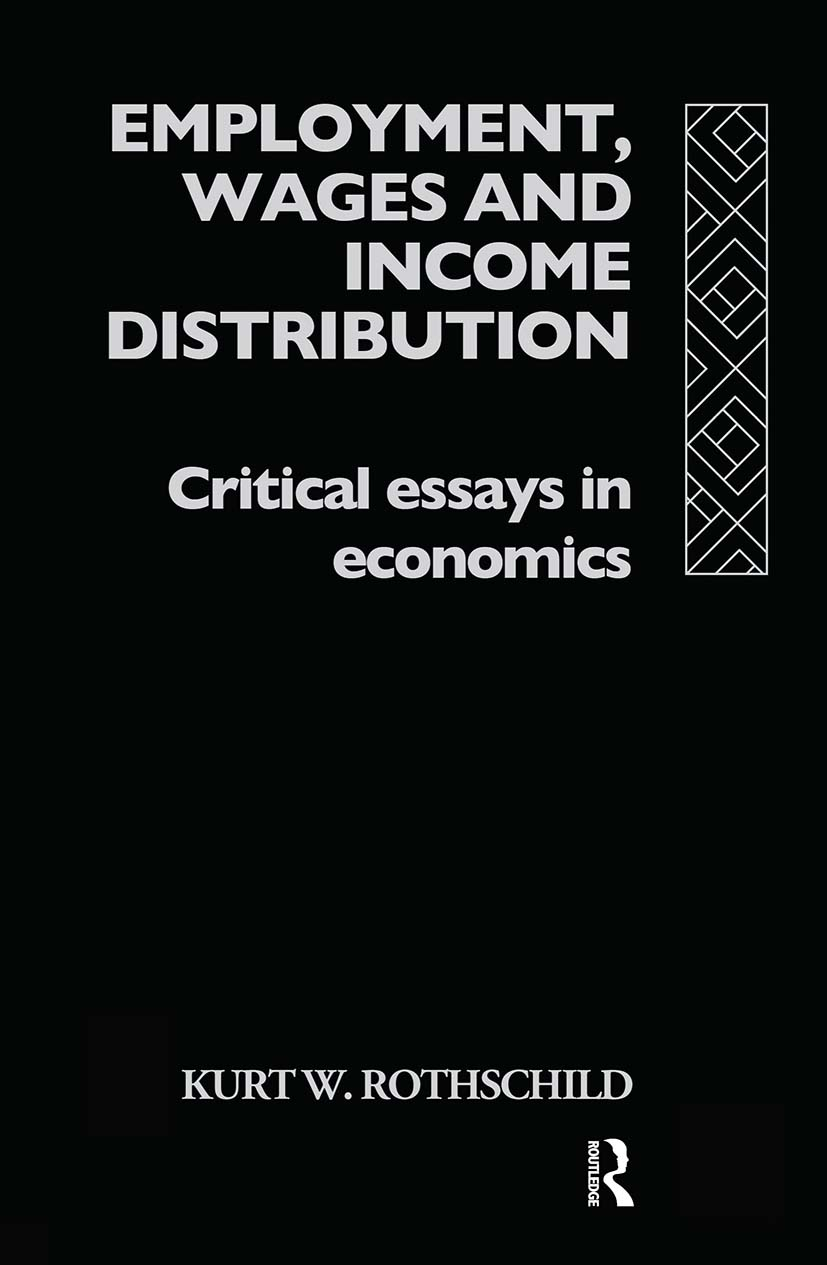 Employment, Wages and Income Distribution: Critical essays in Economics book cover